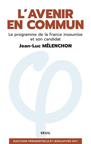 L'avenir en commun - Jean-Luc Mélenchon