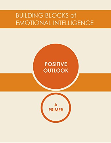 positive-outlook-a-primer-building-blocks-of-emotional-intelligence-the-12-crucial-competencies-book