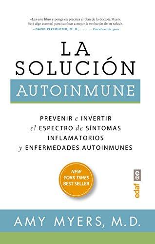 La solución autoinmune (Plus Vitae) por M.D. Amy Myers
