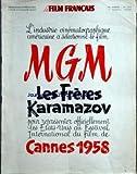 FILM FRANCAIS (LE) [No 724] du 11/04/1958 - LES FRERES KARAMAZOV A CANNES