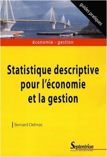 Statistique descriptive pour l'économie et la gestion