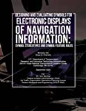 [(Designing and Evaluating Symbols for Electronic Displays of Navigation Information : Symbol Stereotypes and Symbol-Feature Rules)] [By (author) Professor Michelle Yeh ] published on (September, 2005)