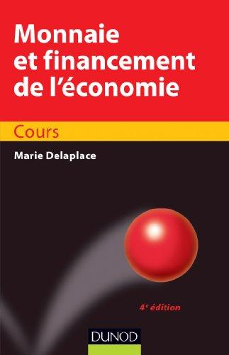 Monnaie et financement de l'économie - 4ème édition