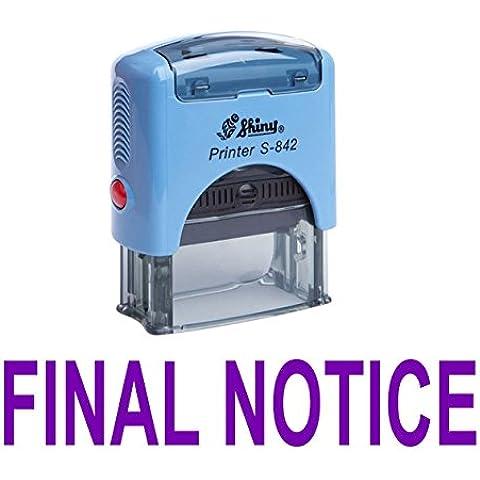 FINALE AVVISO auto inchiostrazione timbro di gomma lucida personalizzata Office Stamp Stazionario - Avviso Stamp