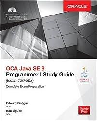 OCA Java SE 8 Programmer I Study Guide: Exam 1Z0-808