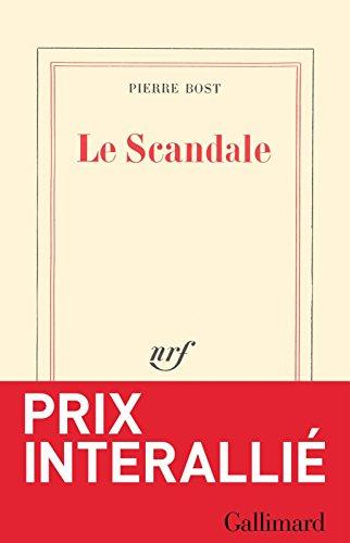 Le scandale - Pierre Bost