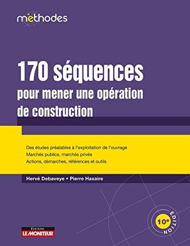 170 séquences pour mener une opération...