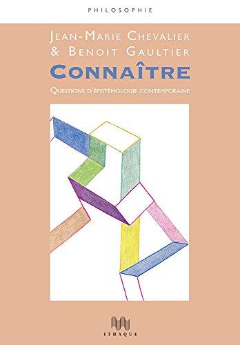 Connatre. Questions d'pistmologie contemporaine