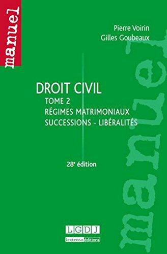 Droit civil.Tome 2 : régimes matrimoniaux - successions - libéralités, 28ème Ed par Pierre Voirin