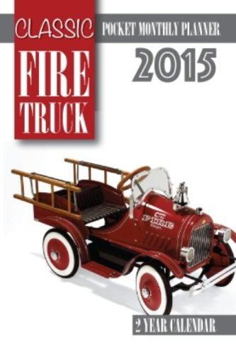 Classic Fire Trucks Pocket Monthly Planner 2015: 2 Year Calendar (Monthly Calendar Planner 2015)
