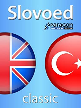 Slovoed Classic Turkish-English dictionary (Slovoed dictionaries) (English Edition) par [Paragon Software Group]