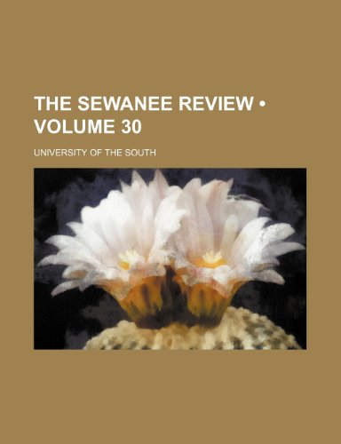 The Sewanee Review (Volume 30)