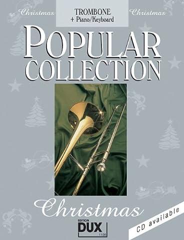 Popular Collection Christmas für Posaune (Fagott/Cello) und Klavier/Keyboard mit Bleistift -- 24 beliebte Weihnachtslieder von STILLE NACHT bis LAST CHRISTMAS in klangvollen mittelschweren Arrangements (Noten/sheet music)