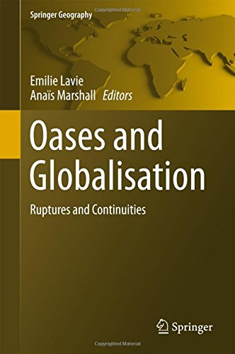 oases-and-globalization-ruptures-and-continuities