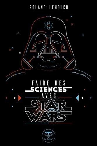 Faire des sciences avec Star Wars par