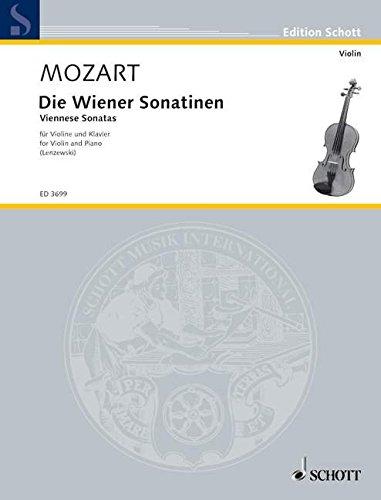 Die Wiener Sonatinen: Violine und Klavier. (Edition Schott)