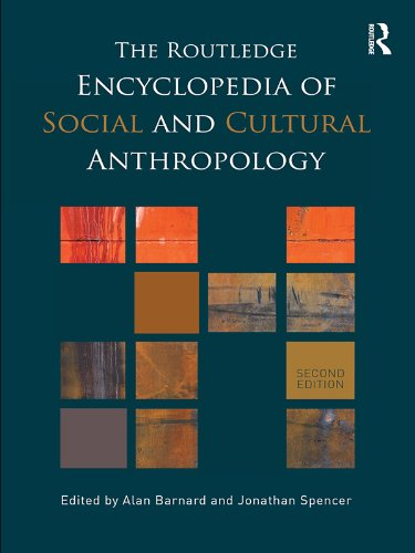 The Routledge Encyclopedia of Social and Cultural Anthropology