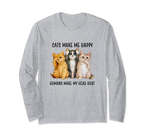 Katzen machen mich glücklich Menschen machen meinen Langarmshirt