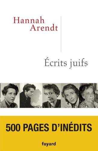 Ecrits juifs par Hannah Arendt