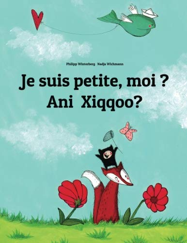 Je suis petite, moi ? Ani Xiqqoo?: Un livre d'images pour les enfants (Edition bilingue français-oromo)
