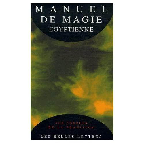 Manuel de magie égyptienne : Le Papyrus magique de Paris de Anonyme (6 juin 1995) Broché