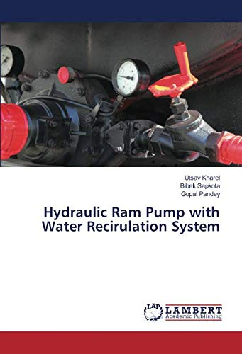 Hydraulic Ram Pump with Water Recirulation System -