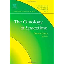 The Ontology of Spacetime (Philosophy and Foundations of Physics Book 1)