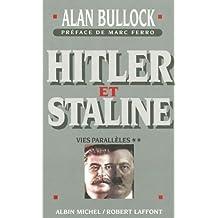 Hitler Et Staline, Tome 2: Vies Paralleles