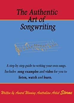 The Authentic Art of Songwriting (English Edition) par [Reeves, Storme]