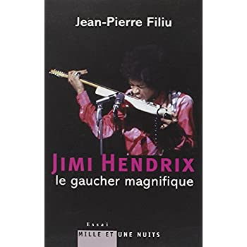 Jimi Hendrix : Le gaucher magnifique
