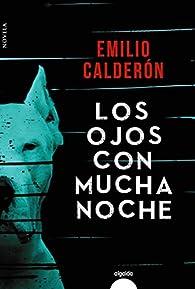 Los ojos con mucha noche par Emilio Calderón