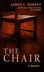The Chair (Thorndike Christian Mystery) by James L. Rubart (2012-01-18)