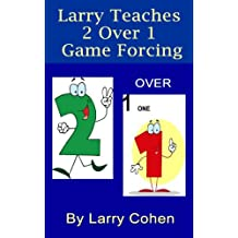 Larry Teaches 2/1 Game Forcing (English Edition)