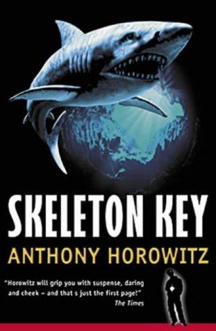 Skeleton Key (Alex Rider) by Anthony Horowitz (2002-07-08)