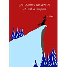 Le Loup. Les sciences naturelles de Tatsu Nagata