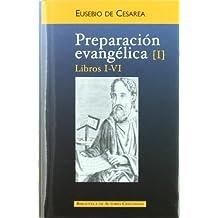 Preparación evangélica. I: Libros I-VI: 1 (NORMAL)