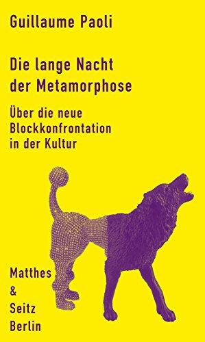 Die lange Nacht der Metamorphose: Über die Gentrifizierung der Kultur