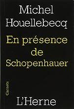 En présence de Schopenhauer de Michel Houellebecq