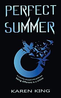 Perfect Summer by [King, Karen]