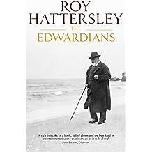 The Edwardians: Biography of the Edwardian Age (English Edition)