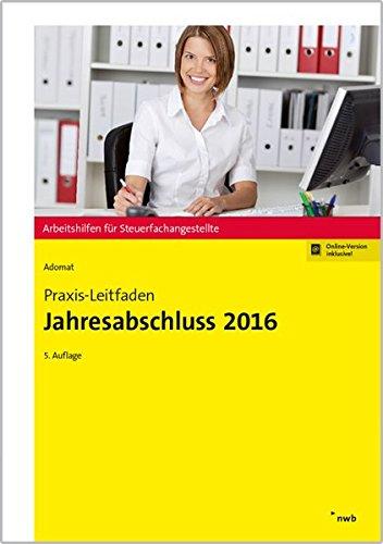 Praxis-Leitfaden Jahresabschluss 2016