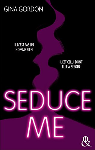 Temptation T1 : Seduce Me : Une romance New Adult sexy pour pimenter votre été (&H) par Gina Gordon