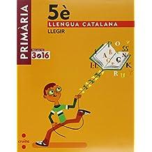 Llengua catalana, Llegir. 5 Primària. Projecte 3.16 - 9788466122016
