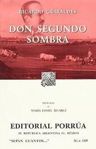 Don Segundo Sombra  by Ricardo Guiraldes par Ricardo Guiraldes