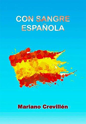 CON SANGRE ESPAÑOLA por Mariano Crevillén