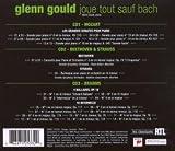 Glenn Gould joue tout sauf Bach (Coffret 3 CD)