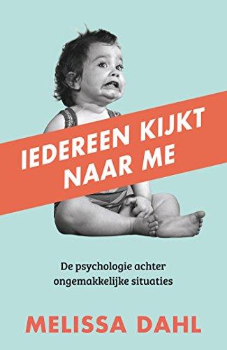 Iedereen kijkt naar me (Dutch Edition)