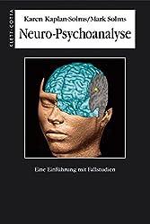 Neuro-Psychoanalyse: Eine Einführung mit Fallstudien