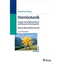 Homöotanik, Band 2: Blütenreicher Sommer