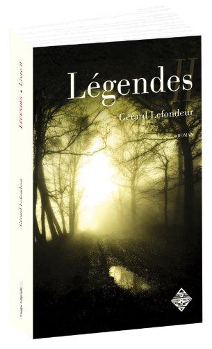 Légendes : Livre second